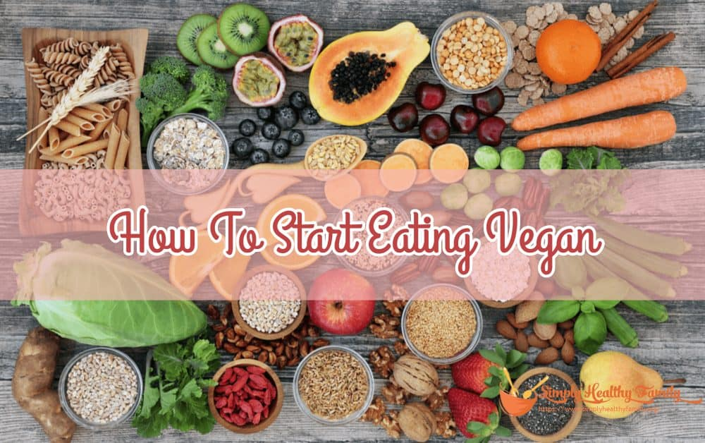 How To Start Eating Vegan