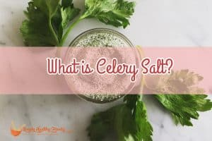 What is Celery Salt?