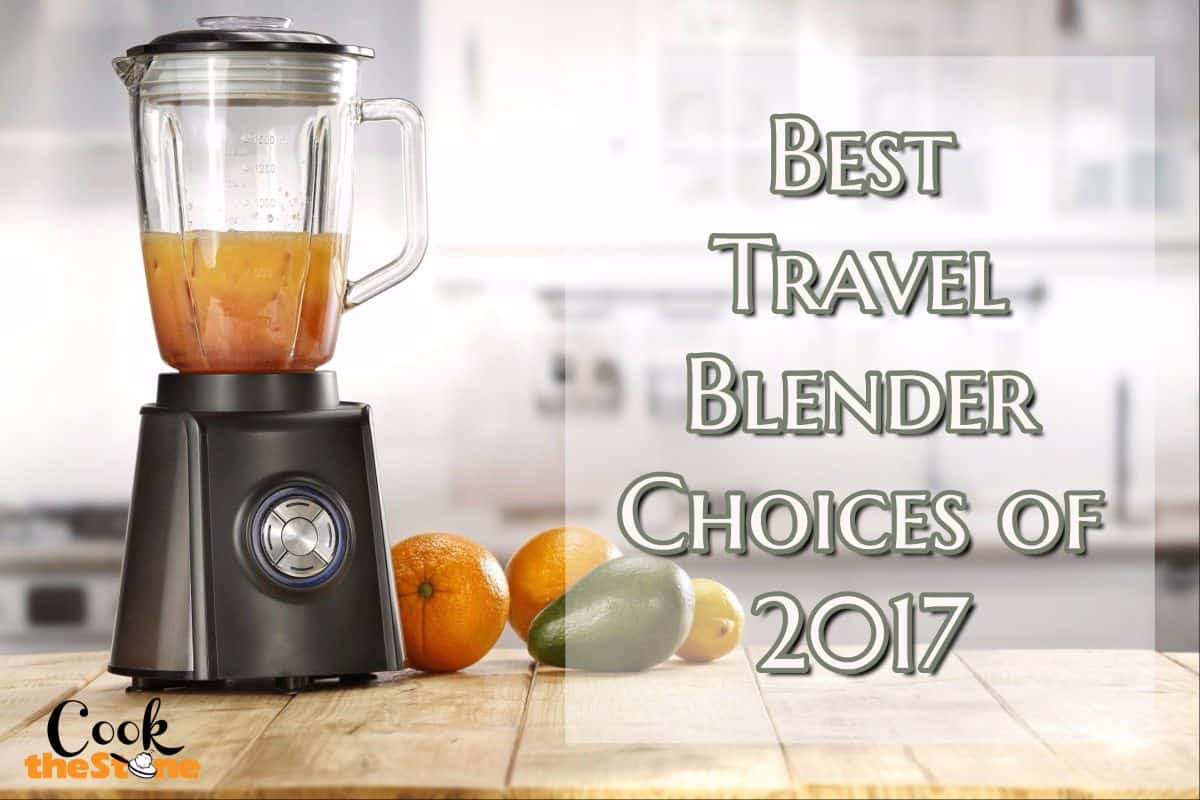Best Travel Blender Choices Available Today