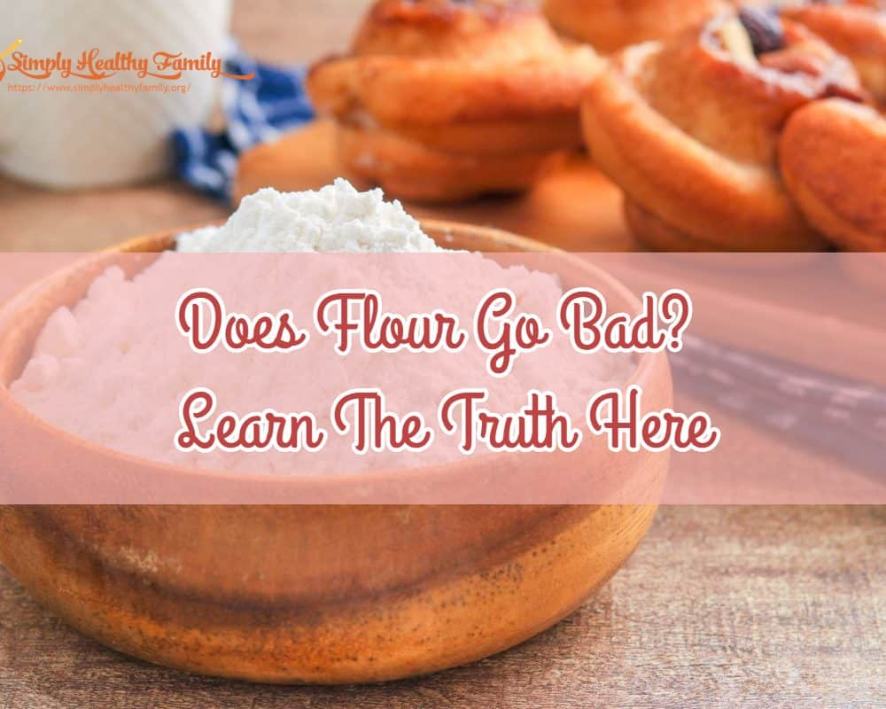 Does Flour Go Bad? Learn The Truth Here