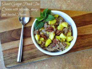 Sweet Ginger Peach Tea Quinoa With Jalepeno, Peaches And Pecans #Reciperedux