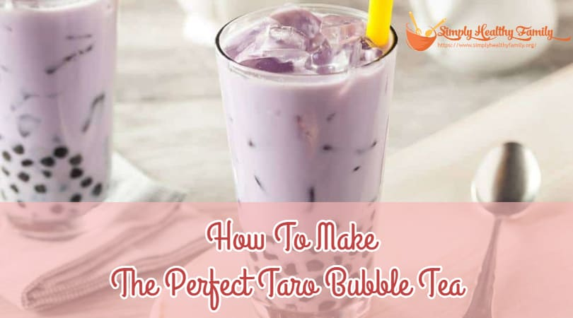 How To Make The Perfect Taro Bubble Tea