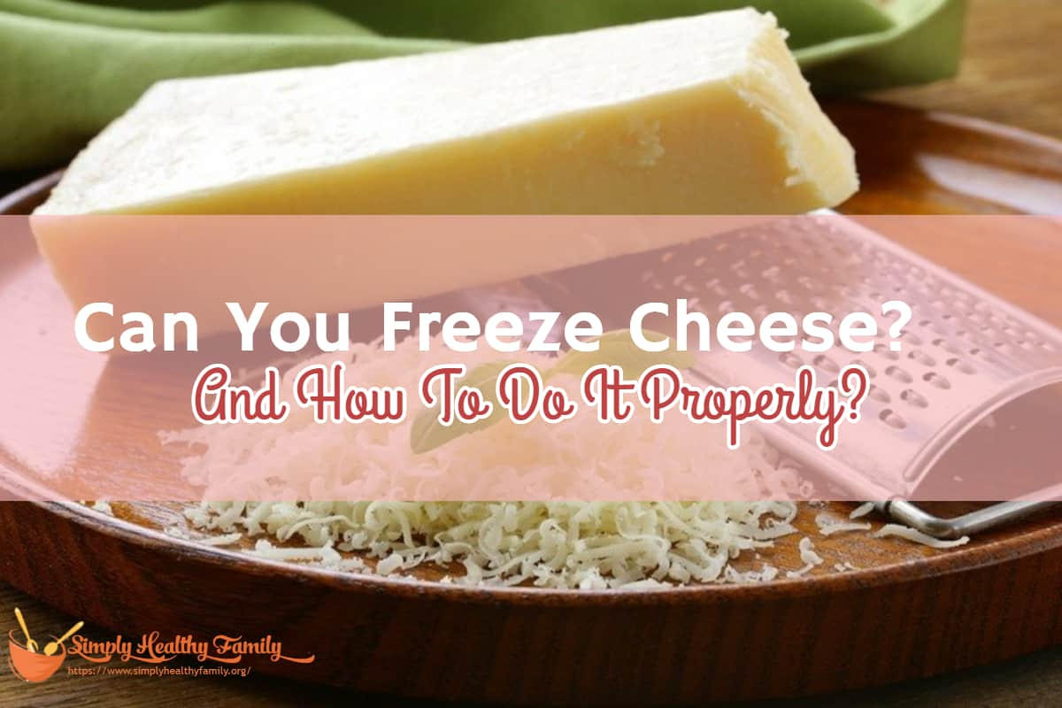 Tremendous Can You Freeze Cheese And How To Do It Properly Home Interior And Landscaping Palasignezvosmurscom