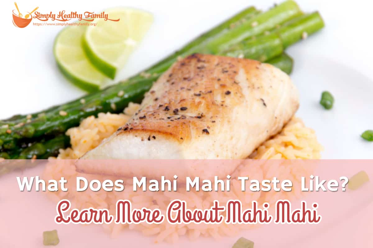 What Does Mahi Mahi Taste Like_ Learn More About Mahi Mahi