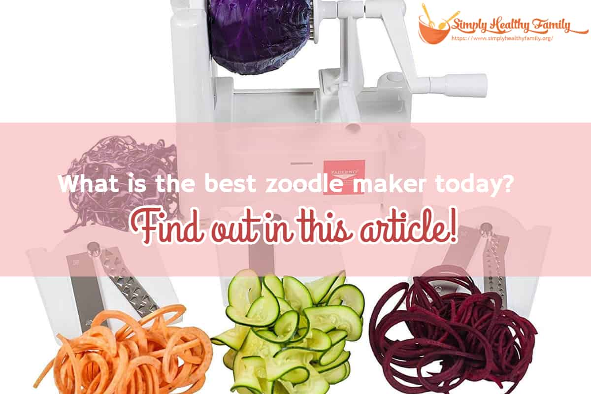 What is the best zoodle maker today? Find out in this article!