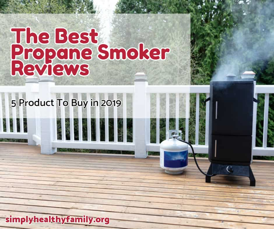 The Best Propane Smoker Reviews – 5 Product To Buy in 2020